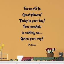 you re to great places wall quotes decal wallquotes com
