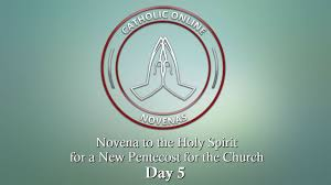 thanksgiving novena day 5 novena to the holy spirit for a new pentecost for the