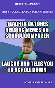 Funny Back To School Memes - best collection of school memes ultimate school memes back to
