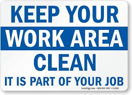 keep your work area clean sign sku s 2351 mysafetysign com