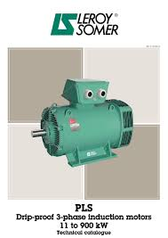 pls drip proof 3 phase induction motors 11 to 900 kw