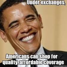 Obama Care Meme - 8 reasons obama should be covered under obamacare as told by