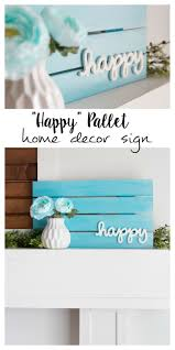 Love Home Decor Sign by Happy