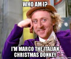 Marco Meme - who am i i m marco the italian christmas donkey marco the