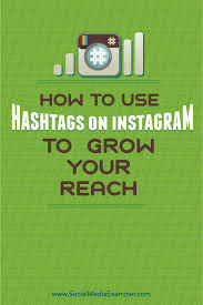 how to use hashtags on instagram to grow your reach social media