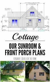 Sunroom Building Plans Cottage Renovations Front Porch And Sunroom Plans