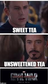 Sweet Tea Meme - the next civil war will definitely involve tea imgflip