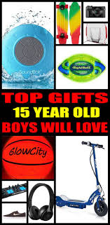best gifts 15 year boys actually want 15 years and