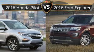 compare honda pilot and ford explorer 2016 honda pilot vs ford explorer by the numbers