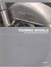 harley davidson 2007 touring models factory service manual harley