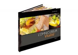 livres cuisine livre de 30 recettes inédites omnicuiseur vitalité