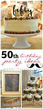 50th birthday party ideas 50th birthday party ideas kristen hewitt