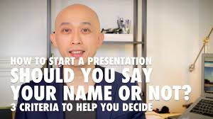how to start a presentation should you say your name