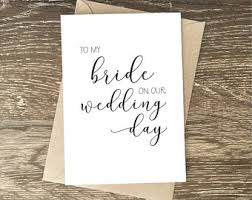 To My Bride Card Card For Wedding Day Etsy