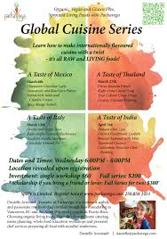 global cuisine global cuisine series pachavega living foods education