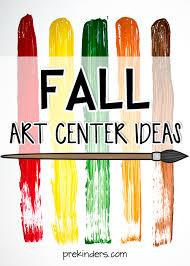 fall art center ideas in pre k prekinders
