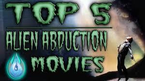 top 5 alien abduction movies halloween 2014 youtube