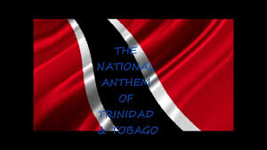 Flag For Trinidad And Tobago Trinidad U0026 Tobago National Anthem Performed By Keron James Youtube