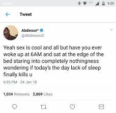 Lack Of Sleep Meme - dopl3r com memes ome tweet abdinoor2 abdinoorx2 yeah sex is
