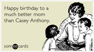 Funny Birthday Memes For Mom - funny mom memes ecards someecards