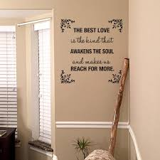 wall stickers home decor the best love is the kind that awakens the soul wall decal home
