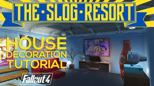 fallout 4 the slog resort tutorial decorating houses ikea style