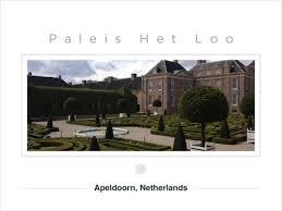 het loo palace apeldoorn my collection of postcards from the paleis het loo reviews apeldoorn netherlands skyscanner