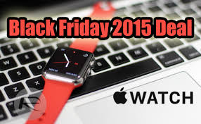 watches black friday apple watch black friday 2015 deal 100 off stainless steel model