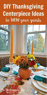 easy thanksgiving table centerpiece ideas 300 best fall images on pinterest fall crafts food and fall diy