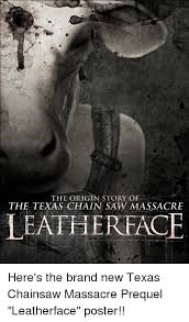 Chainsaw Meme - the origin story of the texas chain saw massacre leathereace here s
