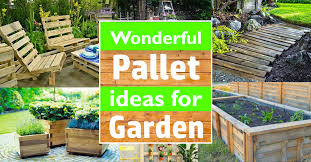 Garden Pallet Ideas Wonderful Pallet Ideas For The Garden