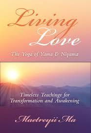 Barnes And Noble Santa Rosa Living Love Yama U0026 Niyama Maetreyii Ma Meditation U0026 Yoga