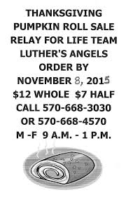 Thanksgiving Relay 11 8 2015 Thanksgiving Pumpkin Roll Last Day To Order Luthers