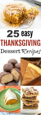 easy thanksgiving dessert recipes 20 desserts you will