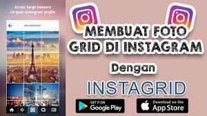 cara membuat instagram grid cara mudah membuat menyambung foto grid di instagram android