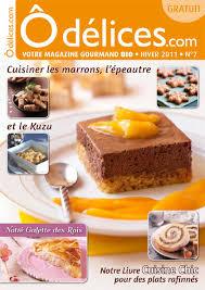 l internaute cuisine la recette de l internaute magazine odelices n 9 été 2012