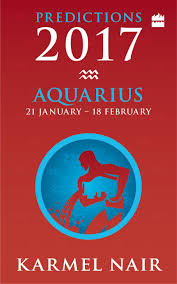 aquarius predictions 2017 karmel nair 9789350294215 amazon com