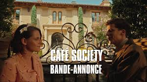 café society a new film by woody allen set in the golden age of