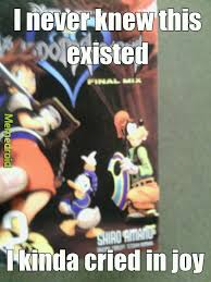 Kingdom Hearts Memes - who loves kingdom hearts meme by evol37 memedroid