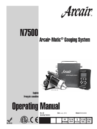 arcair matic n7500 automated gouging system operating manual