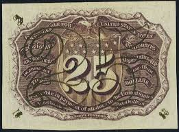 Twenty Five Dollars Value Of March 3 1863 Twenty Five Cents Fractional Currency