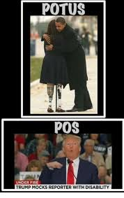 Disability Memes - potus pos under fire trump mocks reporter with disability fire