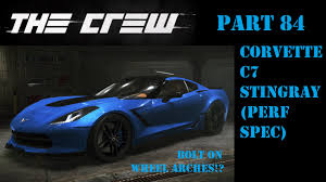 corvette c7 stingray specs lets play the crew part 84 chevrolet corvette c7 stingray