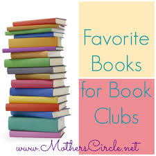 favorite books for book clubs s circle