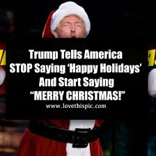 tells america stop saying happy holidays and start saying