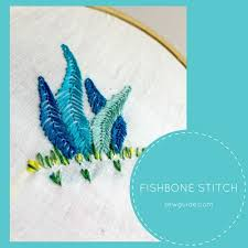 Fish Bone Stitch Embroidery Tutorials Fishbone Stitch Embroidery Sewing Tutorials Sew Guide