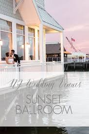jersey shore wedding venues nj wedding venues jersey shore wedding venue sunset ballroom