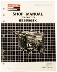 amazon com honda eb6500 generator service repair shop manual
