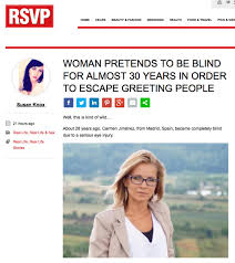 Blind Story Nope A Woman Didn U0027t Fake Being Blind For 28 Years To Avoid Social