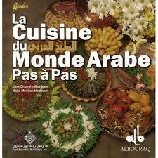 la cuisine du monde la cuisine du monde arabe pas à pas lina chebaro albouraq